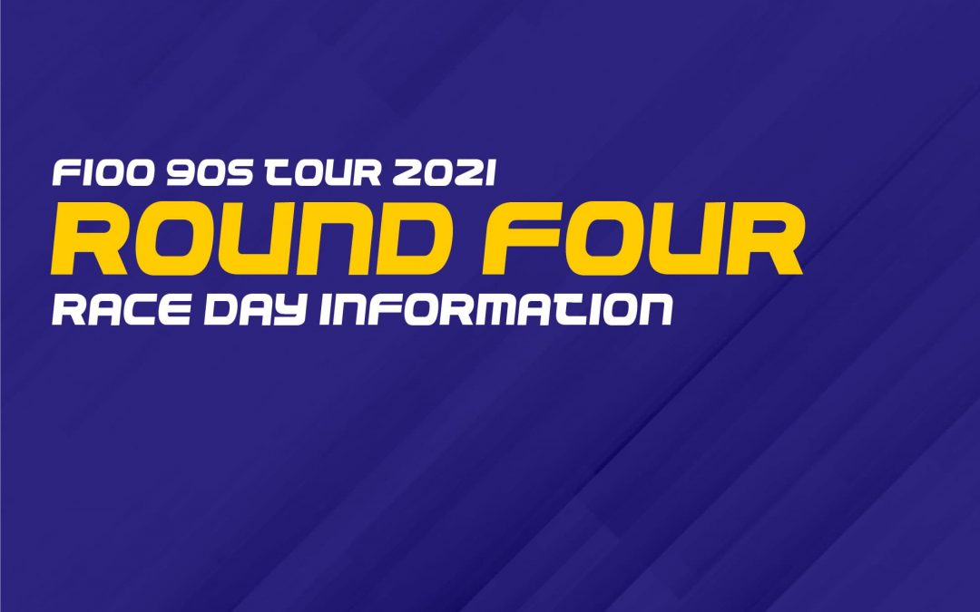 F100 90s Tour 2021: Round Four Race Day Information